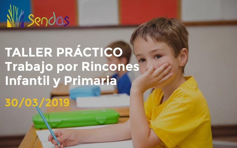 Taller Práctico: Trabajo por Rincones Infantil y Primaria