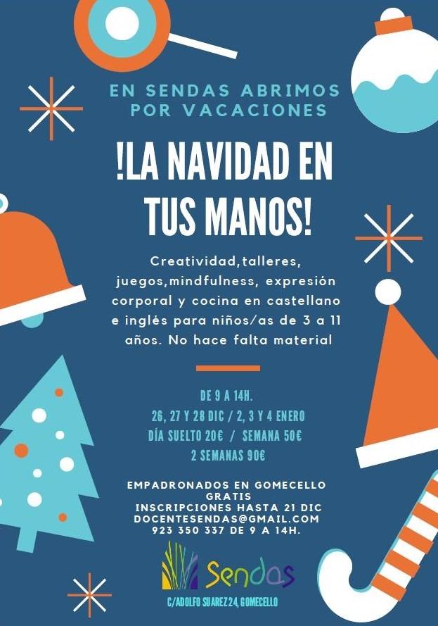 En Sendas abrimos por vacaciones ¡La Navidad está en tus manos!